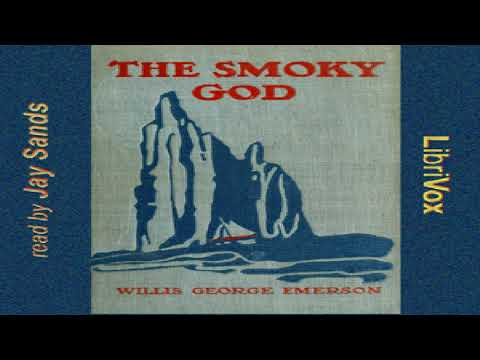 Smoky God or a Voyage to the Inner World | Willis George Emerson | Talkingbook | English | 1/2