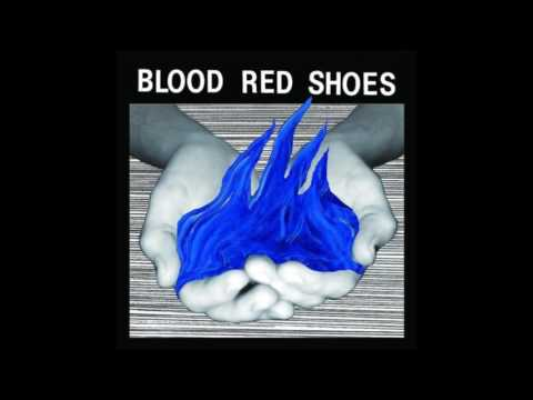 Blood Red Shoes – Fire Like This (Album, 2010)