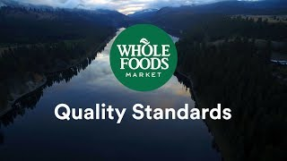 Quality Standards Team Overview l Whole Foods Market