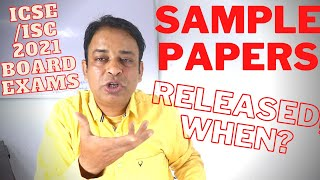 CISCE to Release ICSE/ISC 2021 Board Exams Official Sample Papers/All Changes in Sample Papers