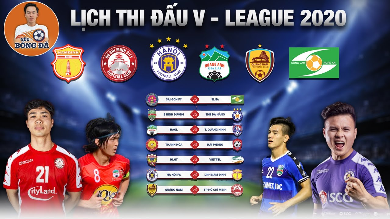 CHÍNH THỨC🔥Lịch Thi Đấu Bóng Đá V – League 2020… Những Trận Đấu Hấp Dẫn Nhất