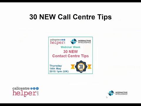 Call Centre Helper: Webinar Replay - 30 NEW Contact Centre Tips