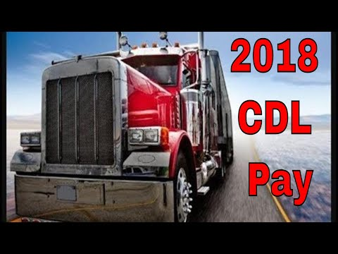 2018 CDL 18 Wheel Big Rig Truck Driver Pay Increases | RVT