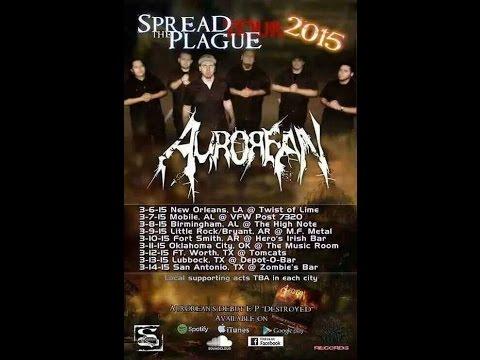 Aurorean Spread The Plague Tour 2015