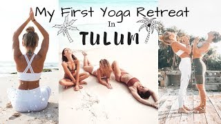 My First Yoga Retreat in Tulum