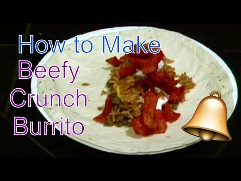 How to make Taco Bell Beefy Crunch Burrito Recipe