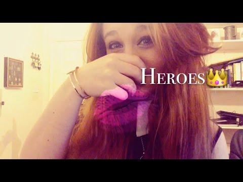 Heroes /Video Star / ItsIssie