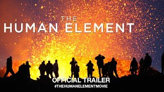The Human Element (2018) | Official Trailer HD