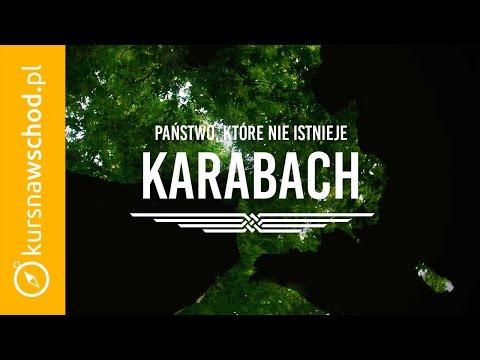 Karabach - Państwo, które nie istnieje | Armenia | Kurs na Wschód