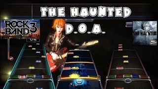 The Haunted - D.O.A. - @RockBand DLC Full Band Playthrough