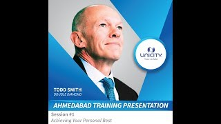 Todd Smith Ahmedabad training - Module 1 (Achieving Your Personal Best)
