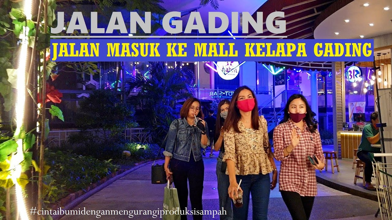 Gading Walk ~ a Connected Walk from The Summit Apartement to Mall Kelapa Gading (MKG) Jakarta