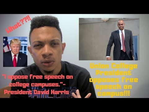 What?!!? Union College President David Harris Opposes Free Speech on College Campuses