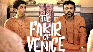 Video The Fakir Of Venice Trailer 2017 FIRST LOOK | Farhan Akhtar | Annu Kapoor download MP3, 3GP, MP4, WEBM, AVI, FLV Oktober 2017