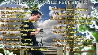 Lagu Rayyan Syahid Pilihan Terbaik Full Album
