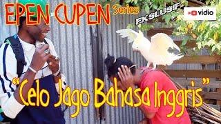 Video EPEN CUPEN 7 Mop Papua : CELO JAGO BAHASA INGGRIS download MP3, 3GP, MP4, WEBM, AVI, FLV April 2018