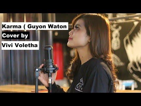 Karma ( Guyon Waton Official ) Cover By Vivi Voletha