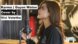 Karma ( Guyon Waton official ) Cover by Vivi Voletha