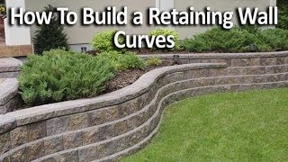 How To Build Retaining Wall With Curves