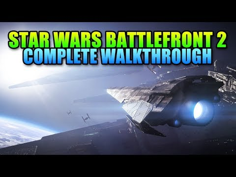 Full Campaign Walkthrough - Star Wars Battlefront 2