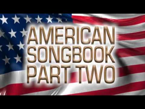 American Songbook | Full Album | Part 2