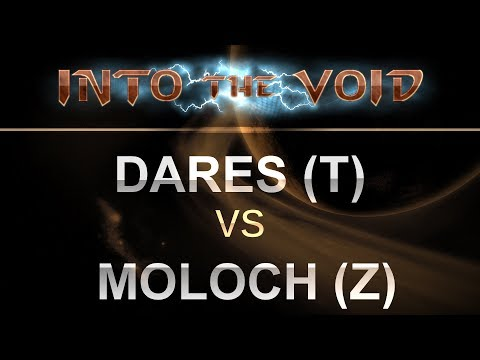SC2 - Into the Void 2017 - Dares (T) v Moloch (Z) on Mech Depot