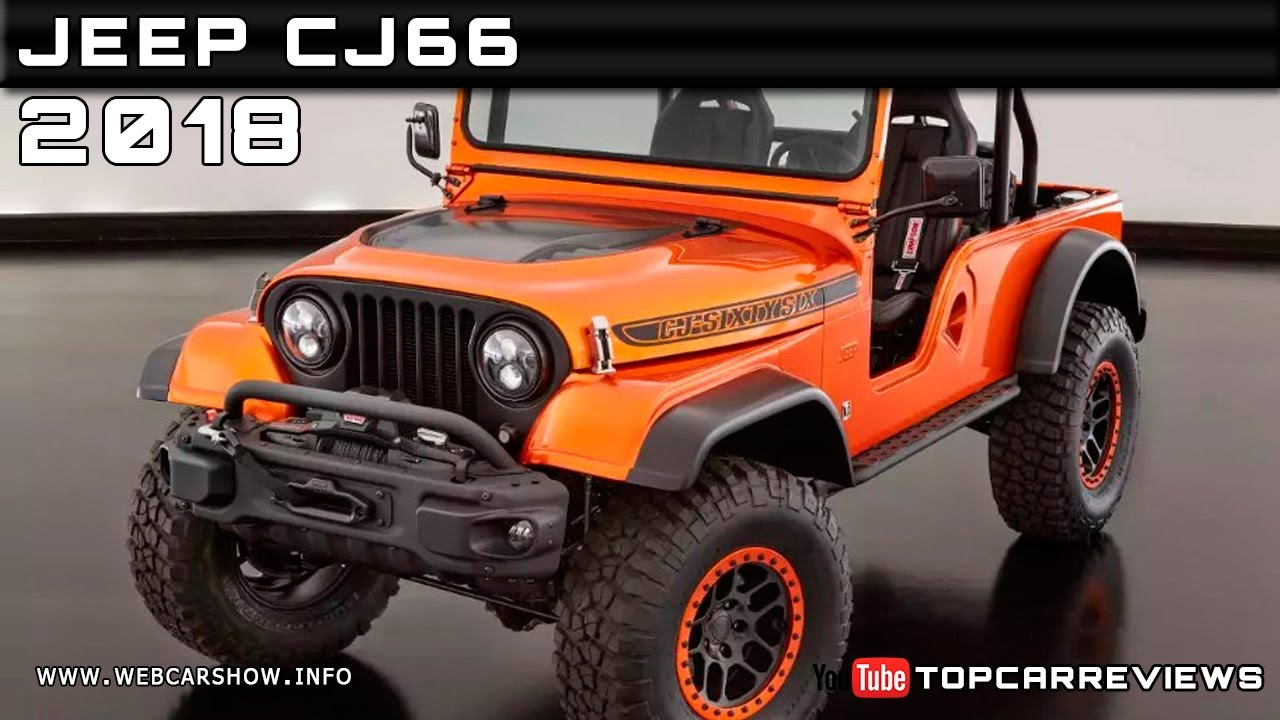 2018 jeep info. brilliant jeep 2018 jeep cj66 review rendered price specs release date and jeep info w