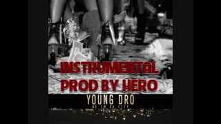 YOUNG DRO  WE IN THE CITY INSTRUMENTAL PROD BY HERO