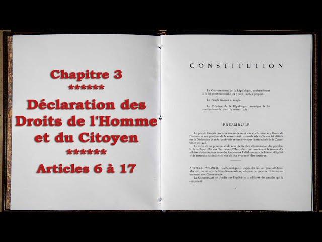 Analyse critique de la constitution française - Chapitre 3 : Articles 6 à 17 de la DDHC