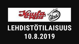 Lehdistötilaisuus: Kuula - Ura 10.8.2019