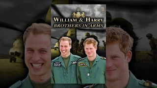 William And Harry: Brothers In Arms