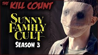 Sunny Family Cult (Crypt TV) KILL COUNT [Season 3] Mp3