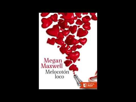 descargar libro melocoton loco megan maxwell pdf gratis