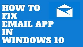 how-to-fix-email-app-in-windows-10