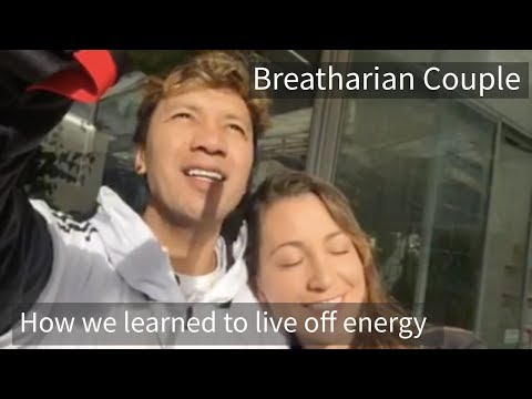 Breatharian Couple - How we learned to Live off Energy - Pranic Breatharian Living