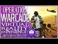 Operation Warcade  Virtual Reality Experience