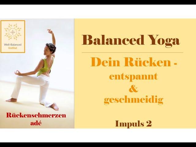 2. Impuls-Video | Balanced Yoga für einen entspannten & geschmeidigen Rücken