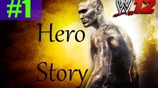 WWE 12 Part 1 HERO Story ROAD TO WRESTLEMANIA