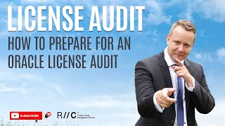 How to prepare for an Oracle license audit