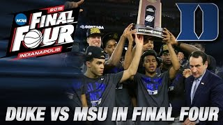 Duke To Face Michigan State in National Semifinals | Duke in the Final Four