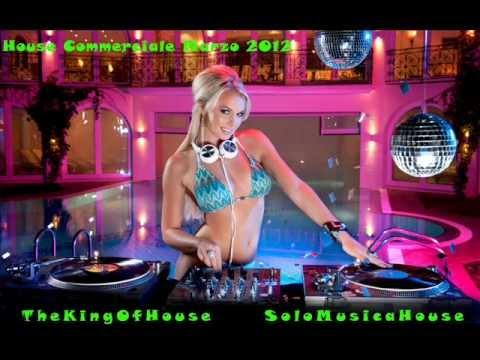La Migliore Musica House Commerciale – Marzo 2012