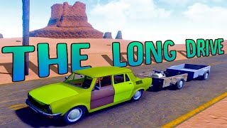 I Turned My Car Into A Wobbly Desert Train - One Glitchtastic Episode - The Long Drive