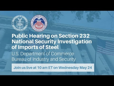Public Hearing on Section 232 Investigation of Steel Imports
