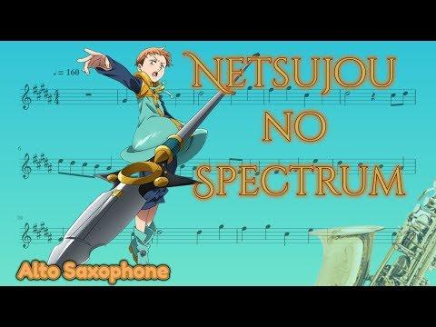 Nanatsu no Taizai opening - Netsujou no Spectrum (Alto Saxophone)