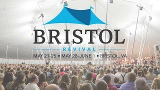 Bristol Tent Revival Night 9 | CT Townsend | Featuring The Rochesters