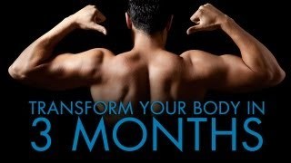3 Months To Your Perfect Body