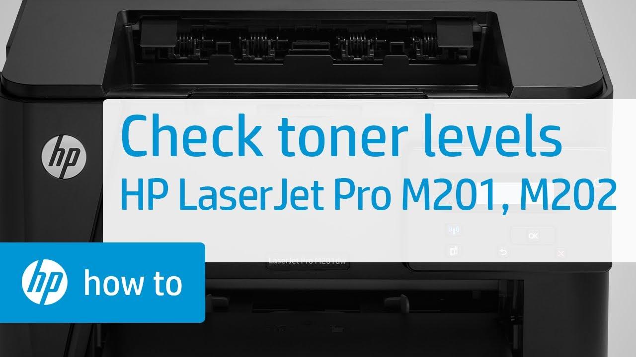 Checking Toner Levels Hp Laserjet Pro Mfp M201 And M202