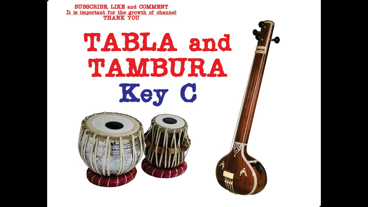 TABLA and TANPURA for Hindustani and Carnatic Music key C Tabla Japtal  Vilambit 30