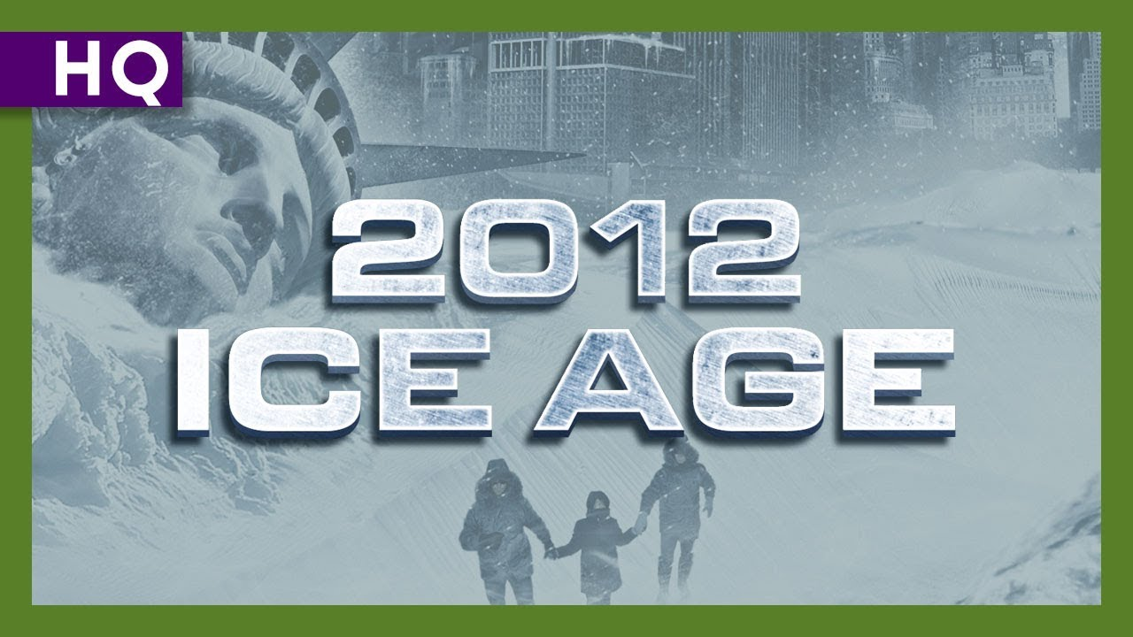 2012: Ice Age (2011) Trailer