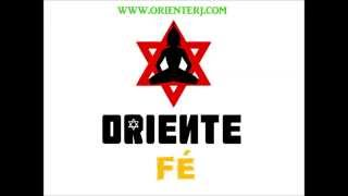 Oriente - Fé (Part. Helio Bentes, Johnny Clarke & Dubatak)